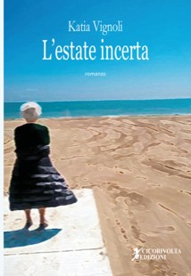 L'estate incerta